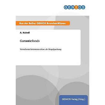 Garantiefonds av Kaindl & A.