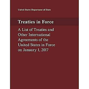 Treaties in Force: A List of Treaties and Other International Agreements of the United States in Force� on January 1, 2017