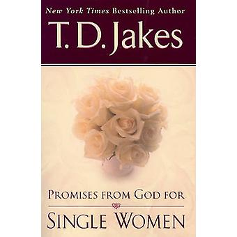 Promises from God for Single Women by T. D. Jakes - 9780425206621 Book