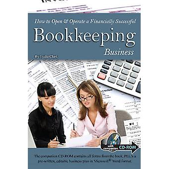 How to Open & Operate a Financially Successful Bookkeeping Business b