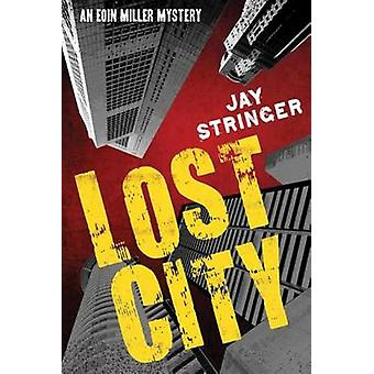 Lost City by Jay Stringer - 9781612183404 Book