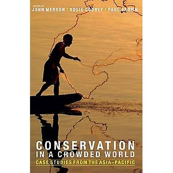 Conservation in a Crowded World - Environmental Strategies for a Crowd