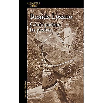 Como Piensan Las Piedras by Brenda Lozano - 9786073150774 Book