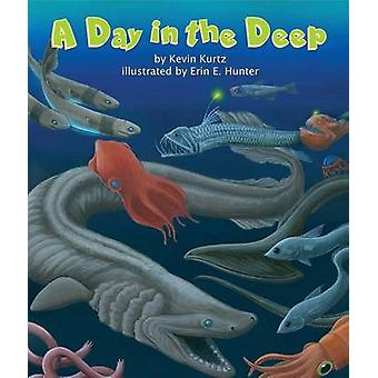 A Day in the Deep by Kevin Kurtz - Erin E Hunter - 9781607186298 Book