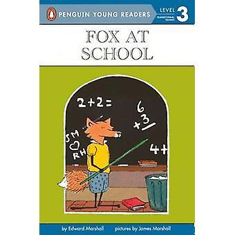 Fox at School by Edward Marshall - 9780808530671 Book