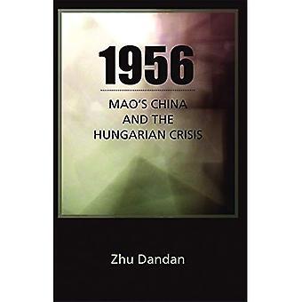 1956: Mao's Kina och den ungerska krisen (Cornell Östasien studier)