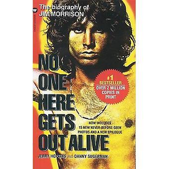Niemand krijgt uit hier levend door Jerry Hopkins - 9780446602280 boek