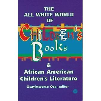 All White World of Children's Books - Books and African American Child