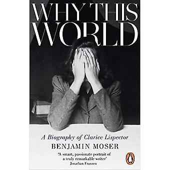 Dlaczego ten świat: biografia Clarice Lispector