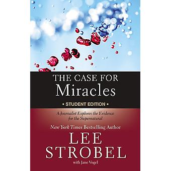 Case for Miracles Student Edition by Lee Strobel