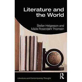 Literature and the World by Stefan Helgesson