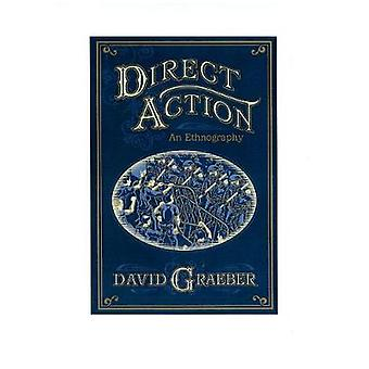 Direct Action An Ethnography by David Graeber