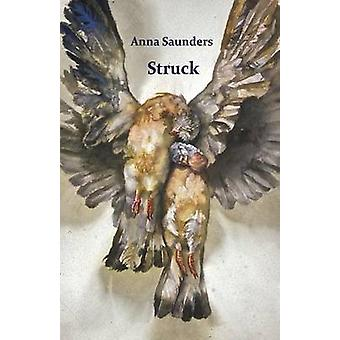 Struck by Saunders & Anna