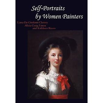 SelfPortraits by Women Painters by Cheney & Liana De Girolami