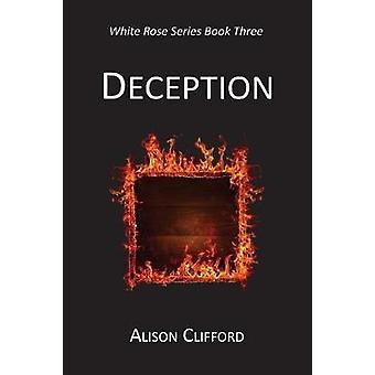Deception by Clifford & Alison