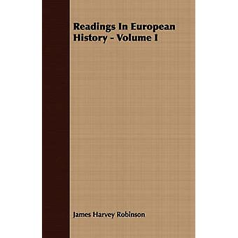 Readings In European History  Volume I by Robinson & James Harvey