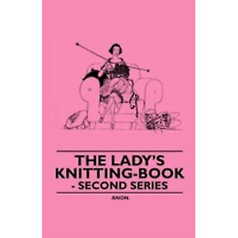 The Ladys KnittingBook  Second Series by Anon.