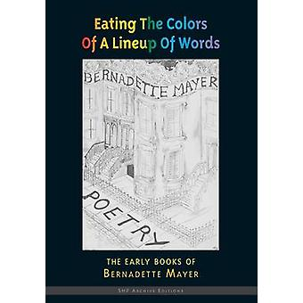 Eating the Colors of a Lineup of Words by Mayer & Bernadette