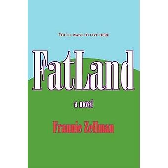 Fatland by Zellman & Frannie