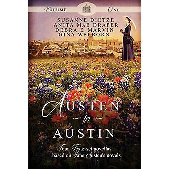Austen in Austin Volume 1 by Dietze & Susanne