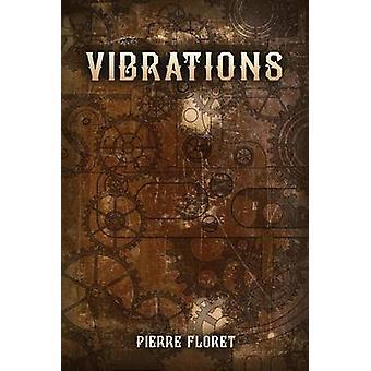Vibrations by Floret & Pierre