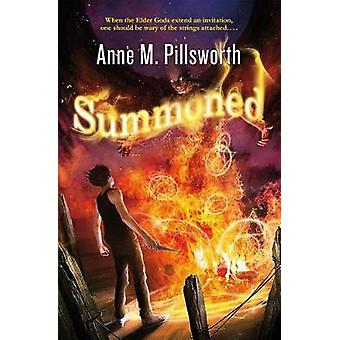 SUMMONED by PILLSWORTH & ANNE M.