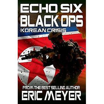 Echo Six Black Ops 3  Korean Crisis by Meyer & Eric