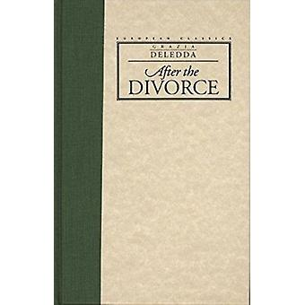 After the Divorce by Grazia Ashe - Susan Deledda - 9780810112483 Book