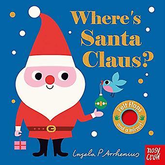 Where's Santa Claus? by Ingela Peterson Arrhenius - 9781788003490 Book