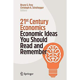 21st Century Economics - Economic Ideas You Should Read and Remember b