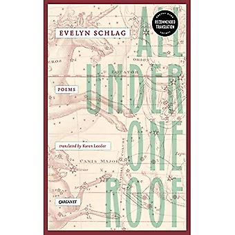All Under One Roof: Poems