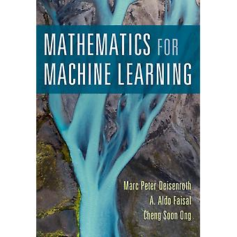 Mathematics for Machine Learning by Marc Peter Deisenroth