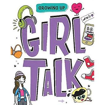 Girl Talk by Lizzie Cox & Illustrated by Damien Weighill