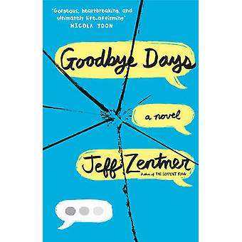 Goodbye napok Jeff Zentner
