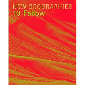 New Geographies 10 - Fallow by Julia Smachylo - 9781948765091 Book