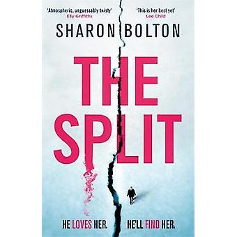The Split - The gripping new crime thriller from the Sunday Times best