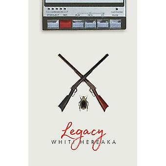 Legacy by Whiti Hereaka - 9781775503347 Book