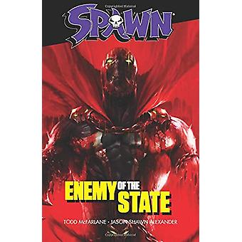 Spawn - Enemy of the State by Todd McFarlane - 9781534314429 Book