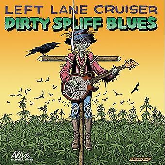 Left Lane Cruiser - Dirty Spliff Blues [CD] USA import
