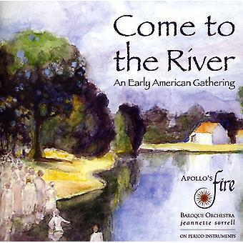 Apollo's Fire - Come to the River: An Early American Gathering [CD] USA import