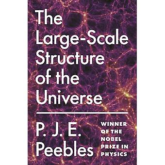 The LargeScale Structure of the Universe by Peebles & P. J. E.
