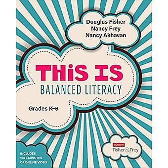 This Is Balanced Literacy. Grades K-6 - Corwin Literacy