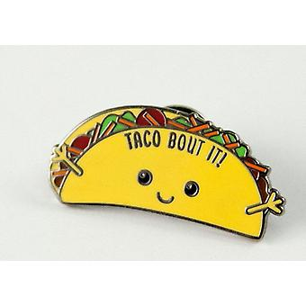 Hauska Taco Hard Enamel Pin Taco Bout It!