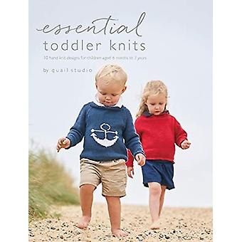 Essential Toddler Knits  10 hand knit designs for children aged 6 months to 3 years by Designed by Quail Studio