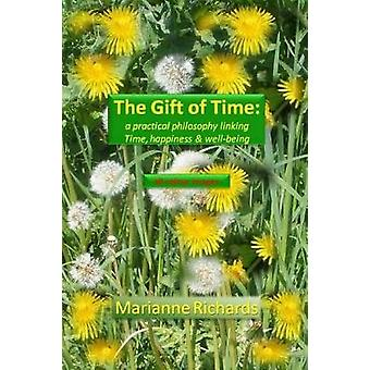 The Gift of Time by Marianne Richards - 9780244646028 Book