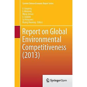 Report on Global Environmental Competitiveness (2013) by Li Minrong -
