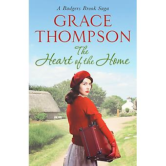 The Heart of the Home by Grace Thompson