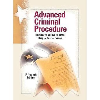 Advanced Criminal Procedure Cases Comments and Questions  CasebookPlus American Casebook Series Multimedia