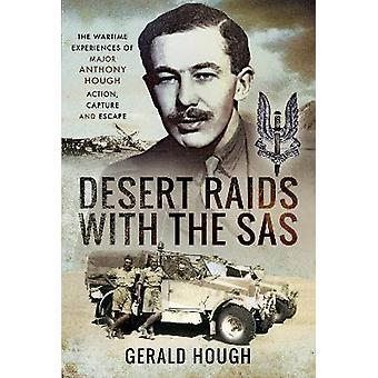 Raids dans le désert avec les souvenirs d'action SAS capture et évasion