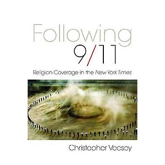 Following 911 by Christopher Vecsey